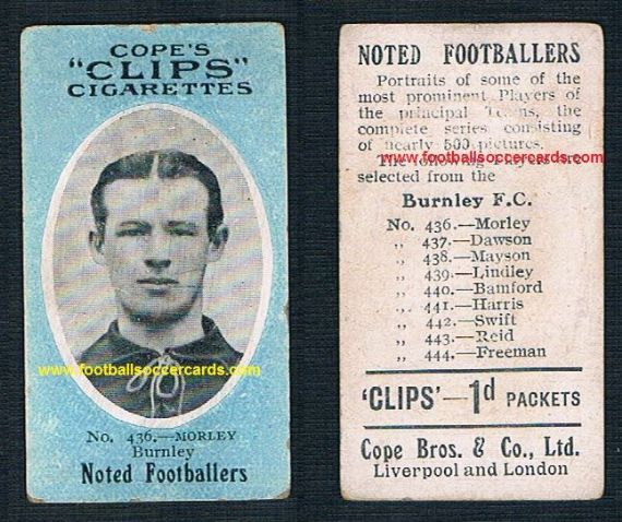 1909 Cope Brothers Noted Footballers 500 series Burnley Morley 436